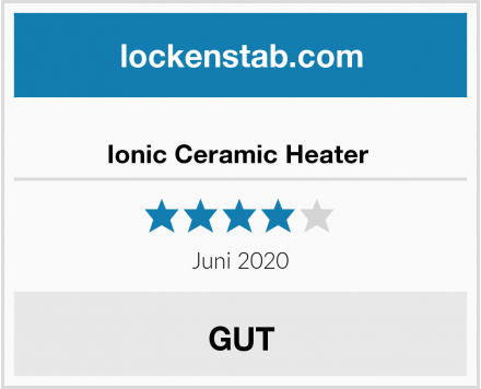 Ionic Ceramic Heater  Test