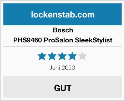 Bosch PHS9460 ProSalon SleekStylist Test