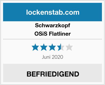 Schwarzkopf OSiS Flatliner Test